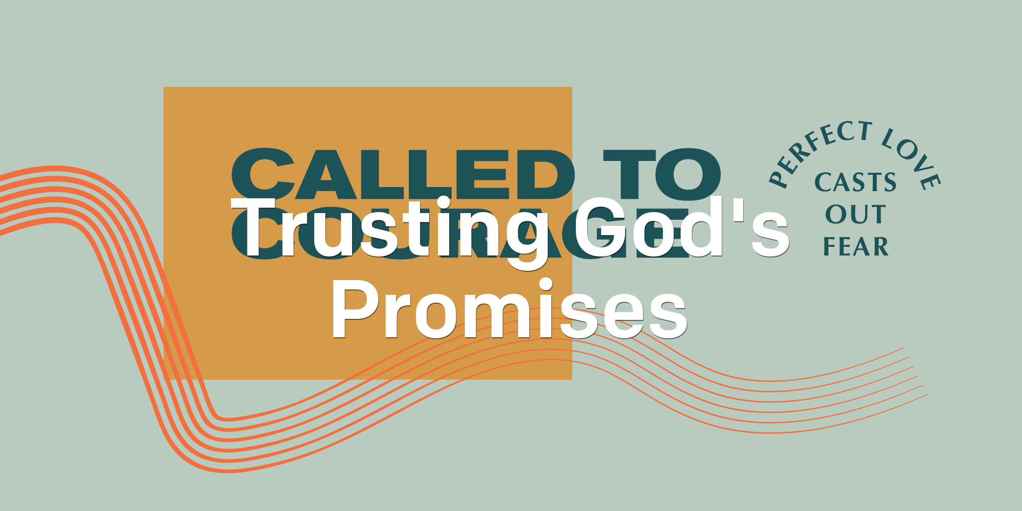 Trusting God S Promises Called To Courage Fuse Student Ministry