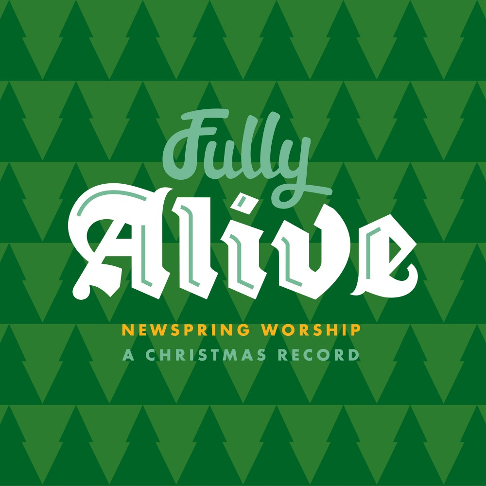 Fully Alive: A Christmas Record