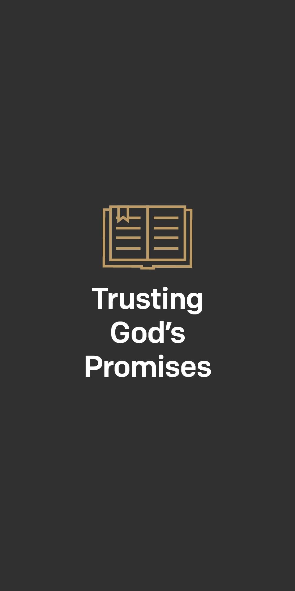 God S Promises Never Fail Trusting God S Promises A 7 Day