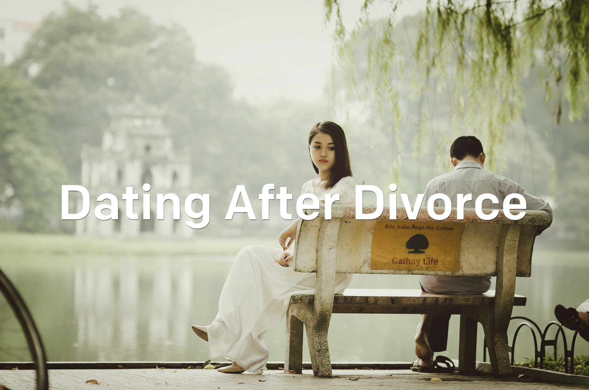 Dating After Divorce – How to Survive