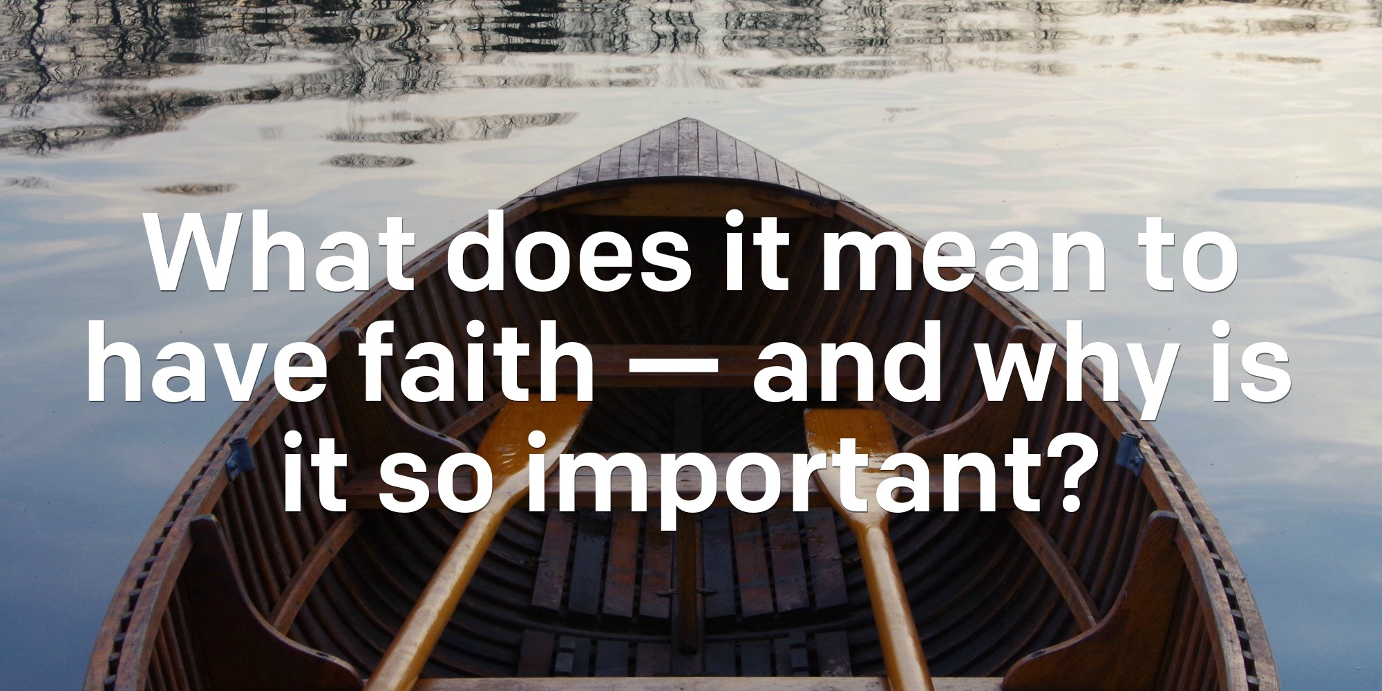 the importance of having faith We need to align our hearts with his, pray for an increase in our faith, but continue to use the faith that we do have, realizing that just a little confidence, to go to the master of the universe knowing that he's a good father and great king, goes a long way.