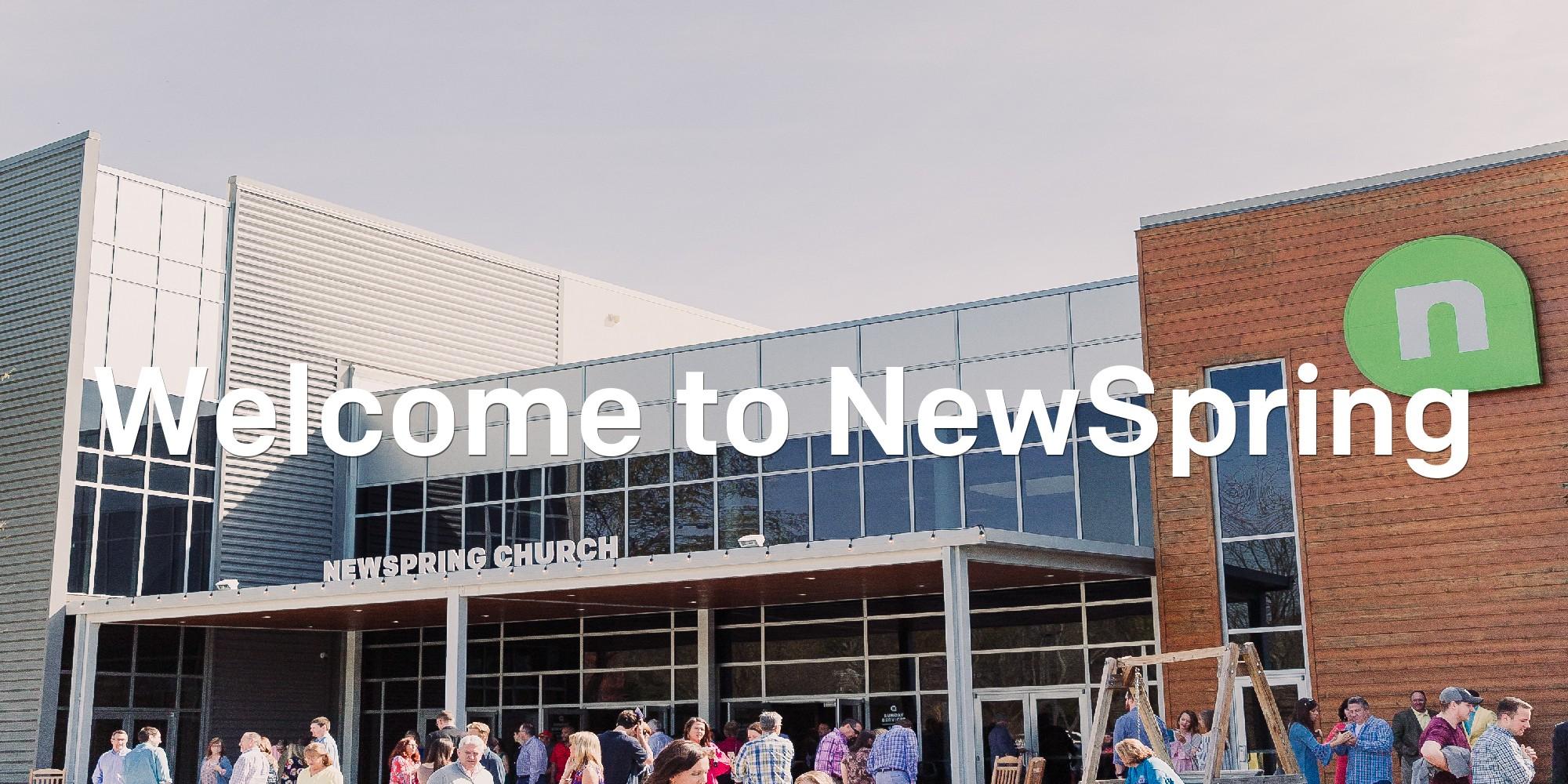 Welcome to NewSpring  ...
